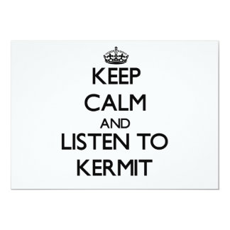 "Keep Calm and Listen to Kermit 5"" X 7"" Invitation Card"