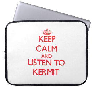 Keep Calm and Listen to Kermit Laptop Sleeves