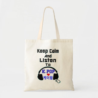 ♪♥Keep Calm and Listen to KPop Buget Tote bag♥♫
