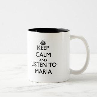 Keep Calm and listen to Maria Two-Tone Coffee Mug