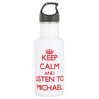 Keep calm and Listen to Michael 532 Ml Water Bottle