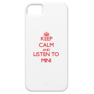 Keep calm and listen to MINI Case For iPhone 5/5S