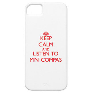 Keep calm and listen to MINI COMPAS iPhone 5/5S Cover