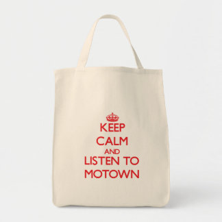 Keep calm and listen to MOTOWN Tote Bag