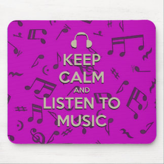 keep calm and listen to music mouse pad