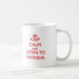 Keep Calm and listen to Natasha Basic White Mug