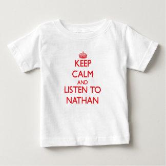 Keep Calm and Listen to Nathan Tshirts