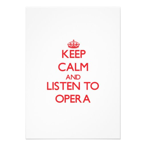 Keep calm and listen to OPERA Personalized Invites