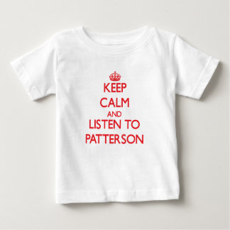 Keep calm and Listen to Patterson Tee Shirts