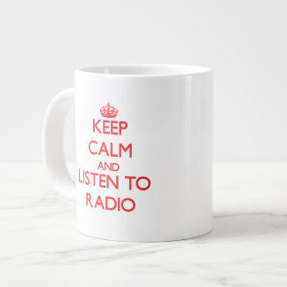 Keep calm and listen to RADIO Extra Large Mugs