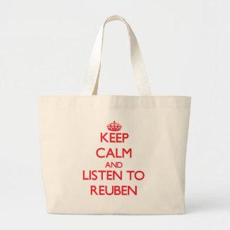 Keep Calm and Listen to Reuben Bags