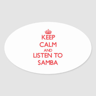 Keep calm and listen to SAMBA Sticker