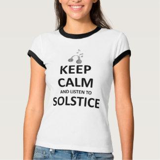 keep calm and listen to Solstice.jpg T-Shirt