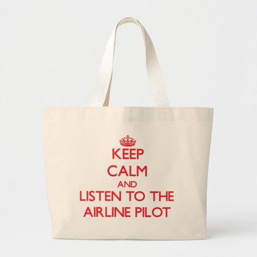 Keep Calm and Listen to the Airline Canvas Bags