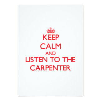 Keep Calm and Listen to the Carpenter Cards