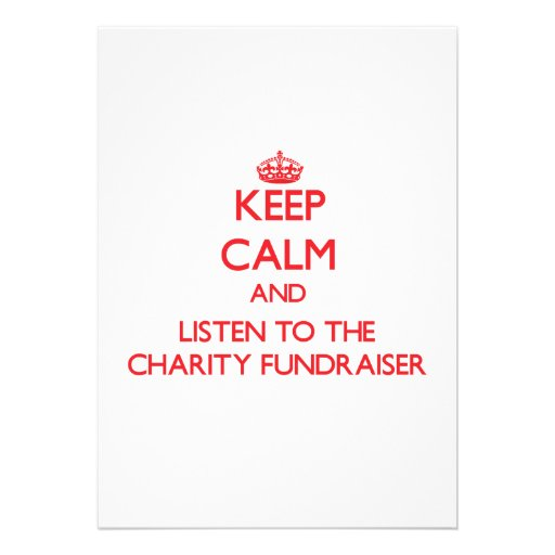 Keep Calm and Listen to the Charity Fundraiser Custom Invite
