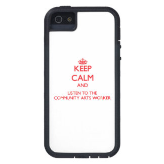 Keep Calm and Listen to the Community Arts Worker iPhone 5 Cover