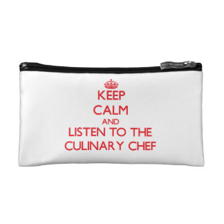 Keep Calm and Listen to the Culinary Chef Makeup Bag
