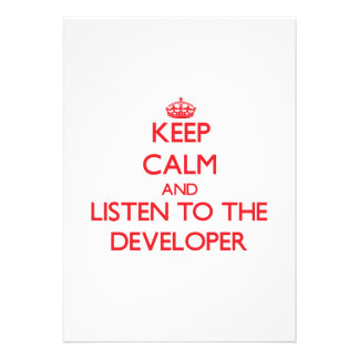 Keep Calm and Listen to the Developer Card