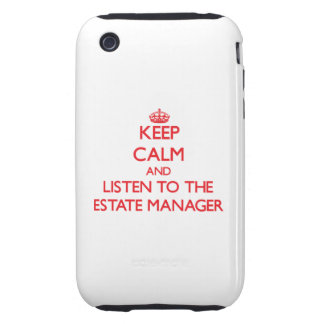 Keep Calm and Listen to the Estate Manager iPhone 3 Tough Cases