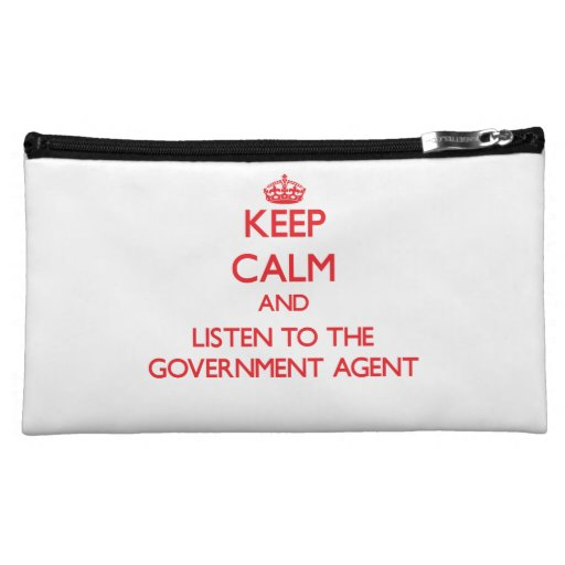 Keep Calm and Listen to the Government Agent Cosmetic Bag
