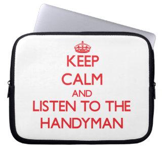 Keep Calm and Listen to the Handyman Laptop Sleeve
