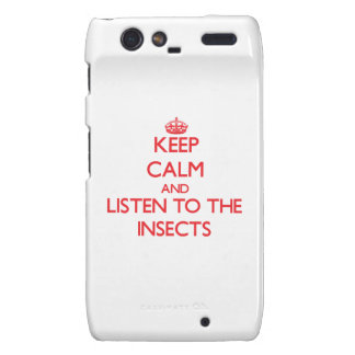 Keep calm and listen to the Insects Droid RAZR Case