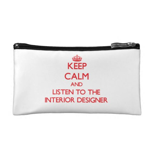 Keep Calm and Listen to the Interior Designer Makeup Bags