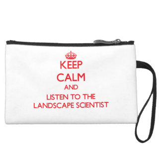 Keep Calm and Listen to the Landscape Scientist Wristlets