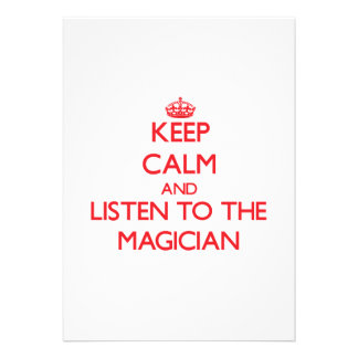 Keep Calm and Listen to the Magician Invitations