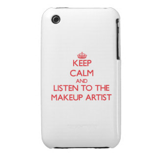 Keep Calm and Listen to the Makeup Artist Case-Mate iPhone 3 Case