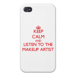 Keep Calm and Listen to the Makeup Artist Case For iPhone 4