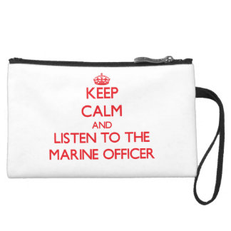 Keep Calm and Listen to the Marine Officer Wristlet Clutch