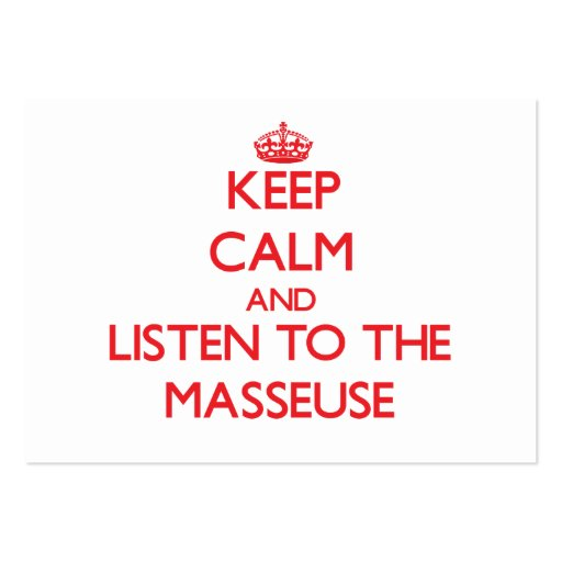 Keep Calm and Listen to the Masseuse Business Cards