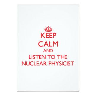 Keep Calm and Listen to the Nuclear Physicist Custom Invite