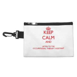 Keep Calm and Listen to the Occupational Therapy A Accessories Bags