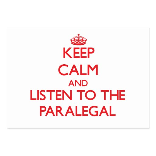 Keep Calm and Listen to the Paralegal Business Card Template