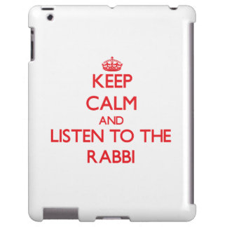 Keep Calm and Listen to the Rabbi
