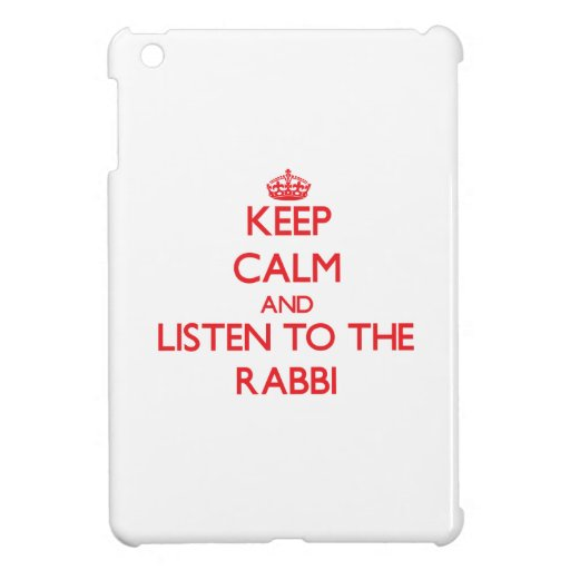 Keep Calm and Listen to the Rabbi Case For The iPad Mini
