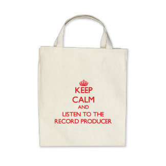 Keep Calm and Listen to the Record Producer Tote Bag