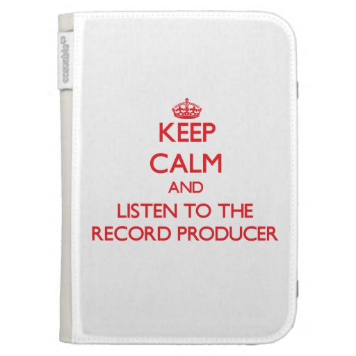 Keep Calm and Listen to the Record Producer Case For The Kindle