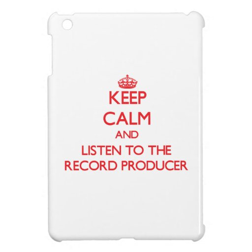 Keep Calm and Listen to the Record Producer iPad Mini Cover