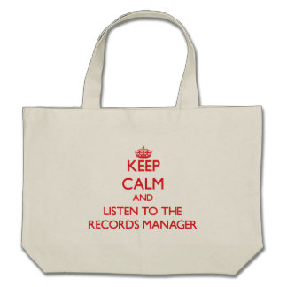 Keep Calm and Listen to the Records Manager Tote Bag