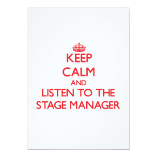 Keep Calm and Listen to the Stage Manager Personalized Announcement
