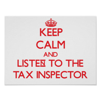 Keep Calm and Listen to the Tax Inspector Posters