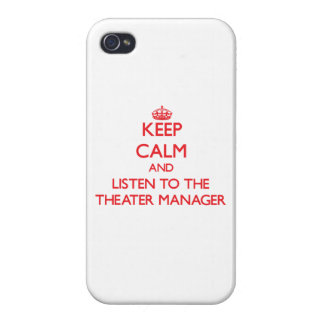 Keep Calm and Listen to the Theater Manager iPhone 4 Cover