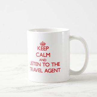 Keep Calm and Listen to the Travel Agent Basic White Mug