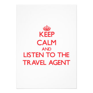 Keep Calm and Listen to the Travel Agent Custom Invite