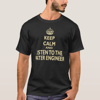 Keep Calm And Listen To The Water Engineer (Beige) T-Shirt