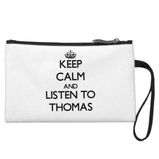Keep calm and Listen to Thomas Wristlet Clutch